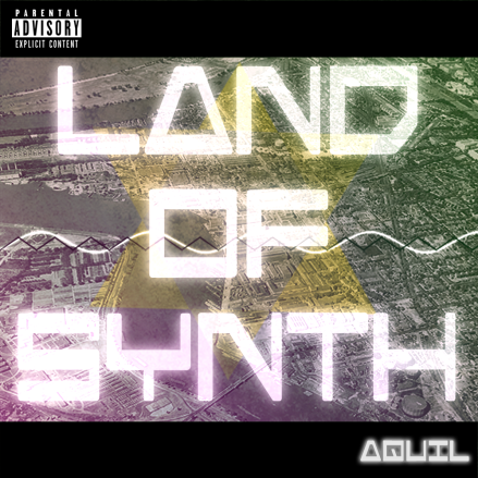 Aquil-Land-of-Synth